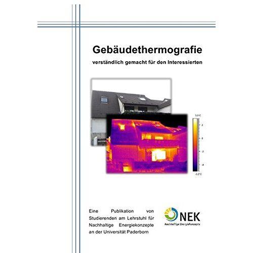 Elias Naber - Gebäudethermographie - verständlich gemacht für den Interessierten - Preis vom 15.04.2021 04:51:42 h