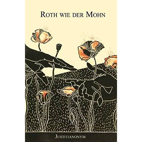 Justitia Nonym - Roth wie der Mohn - Preis vom 14.04.2021 04:53:30 h