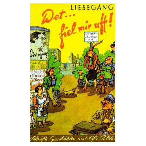 Jonny Liesegang - Det fiel mir uff!: Schnafte Geschichten und dufte Bilder - Preis vom 05.09.2020 04:49:05 h