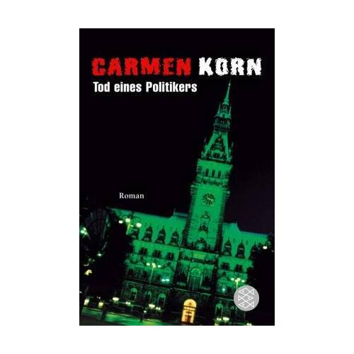 Carmen Korn - Tod eines Politikers - Preis vom 15.04.2021 04:51:42 h