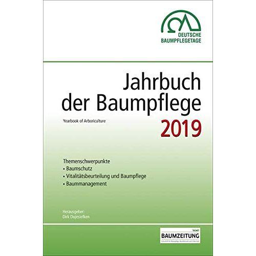 Dirk Prof. Dr. Dujesiefken - Jahrbuch der Baumpflege 2019: Yearbook of Arboriculture - Preis vom 17.01.2021 06:05:38 h