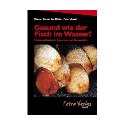 Karl Albert Frickhinger - Gesund wie der Fisch im Wasser? Alles über Fischkrankheiten in Süß- und Meerwasseraquarien - Preis vom 28.02.2021 06:03:40 h