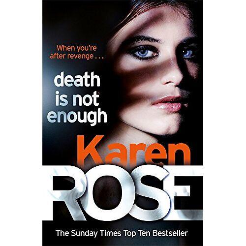 Karen Rose - Death Is Not Enough (The Baltimore Series Book 6) (Baltimore 6) - Preis vom 04.09.2020 04:54:27 h