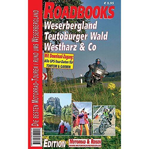 - M&R Roadbooks: Weserbergland, Teutoburger Wald, Westharz & Co: Die besten Motorrad-Touren Rund ums Weserbergland - Preis vom 05.09.2020 04:49:05 h