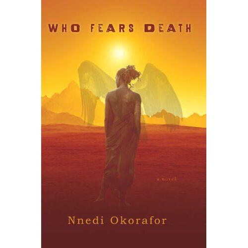 Nnedi Okorafor - Who Fears Death - Preis vom 08.05.2021 04:52:27 h