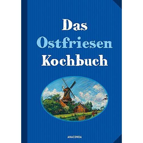 Haar, Annelene von der - Das Ostfriesenkochbuch - Preis vom 26.02.2021 06:01:53 h