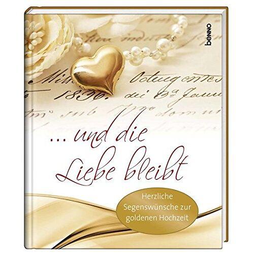 - ... und die Liebe bleibt: Herzliche Segenswünsche zur Goldenen Hochzeit - Preis vom 09.04.2020 04:56:59 h