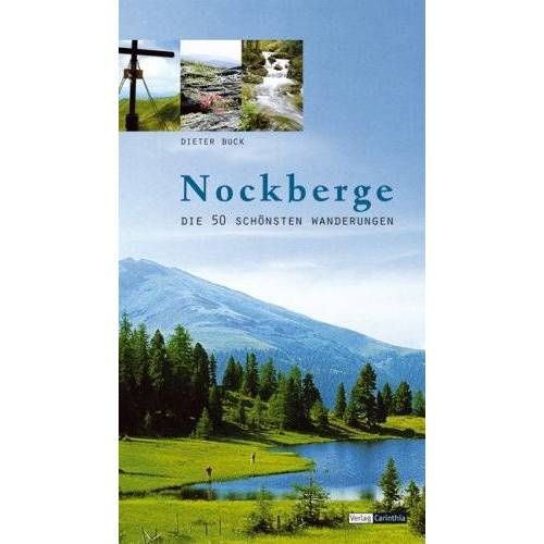 Dieter Buck - Nockberge: Die 50 schönsten Wanderungen - Preis vom 21.01.2021 06:07:38 h