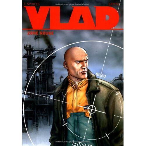 Swolfs-Y - Vlad, tome 3 : Zone rouge - Preis vom 09.04.2021 04:50:04 h