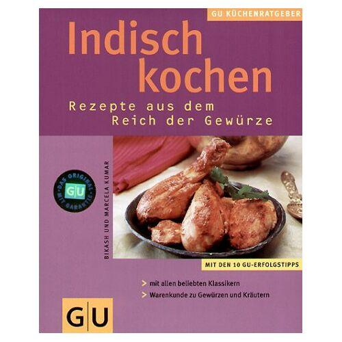 Bikash Kumar - Indisch Kochen . KüchenRatgeber neu (GU KüchenRatgeber neu) - Preis vom 11.11.2019 06:01:23 h