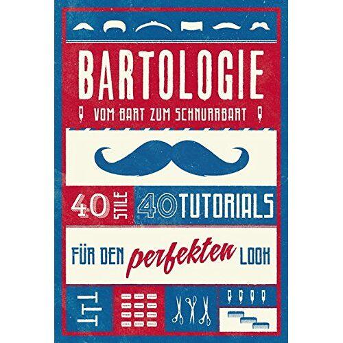 Theodore Beard - Bartologie: Vom Bart zum Schnurrbart - Preis vom 22.09.2020 04:46:18 h
