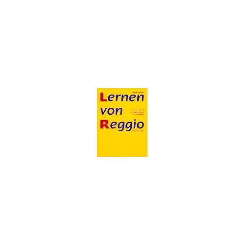 Elsbeth Krieg - Lernen von Reggio: Theorie und Praxis der Reggio-Pädagogik im Kindergarten - Preis vom 19.07.2019 05:35:31 h