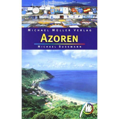 Michael Bussmann - Azoren: 39 Wanderungen und Touren - Preis vom 05.05.2021 04:54:13 h