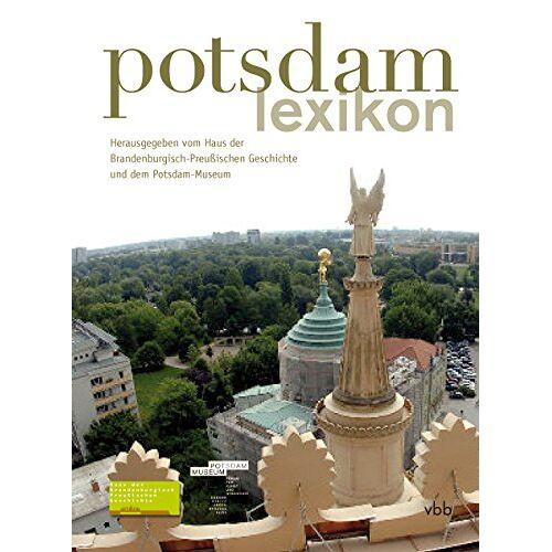 Thomas Wernicke - Potsdam-Lexikon - Preis vom 02.12.2020 06:00:01 h