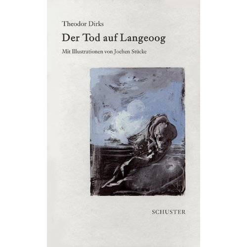 Theodor Dirks - Der Tod auf Langeoog - Preis vom 26.02.2021 06:01:53 h