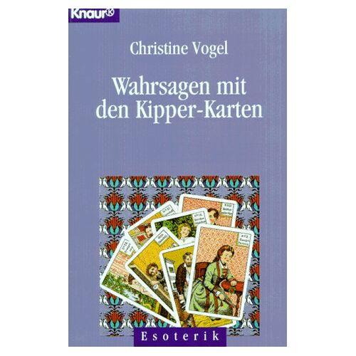 Christine Vogel - Wahrsagen mit den Kipper-Karten, m. 36 Karten - Preis vom 26.02.2021 06:01:53 h