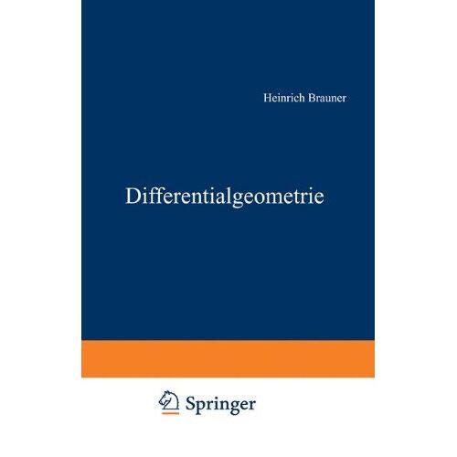 Heinrich Brauner - Differentialgeometrie - Preis vom 10.05.2021 04:48:42 h