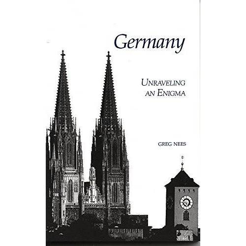 Greg Nees - Germany: Unraveling an Enigma: Unravelling an Enigma - Preis vom 13.05.2021 04:51:36 h