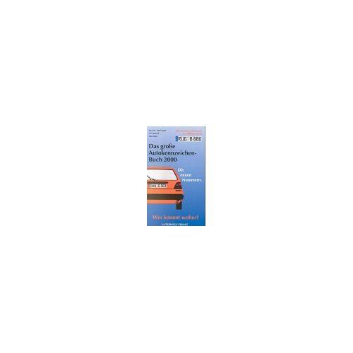 Alex Aabe - Das große Autokennzeichenbuch / Alle deutschen Kennzeichen und was dahinter steckt: Das große Autokennzeichenbuch Display 11/10: Alle deutschen Kennzeichen und was dahinter steckt - Preis vom 05.09.2020 04:49:05 h