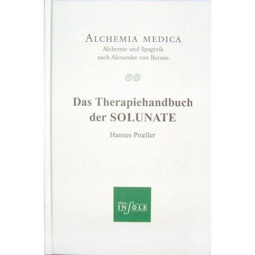 Hannes Proeller - Proeller, H: Therapiehandbuch der SOLUNATE - Preis vom 01.11.2020 05:55:11 h