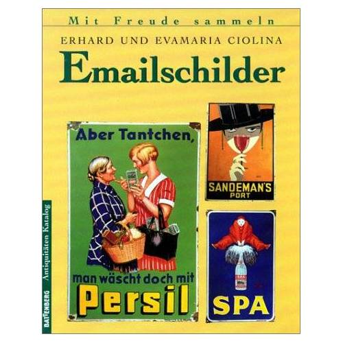 Erhard Ciolina - Emailschilder - Preis vom 24.01.2021 06:07:55 h