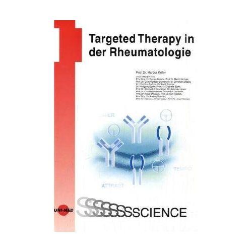 Marcus Köller - Targeted Therapy in der Rheumatologie - Preis vom 11.05.2021 04:49:30 h