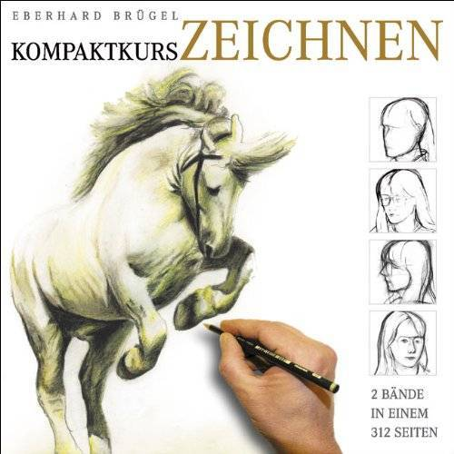 Eberhard Brügel - Kompaktkurs Zeichnen - Preis vom 16.10.2019 05:03:37 h