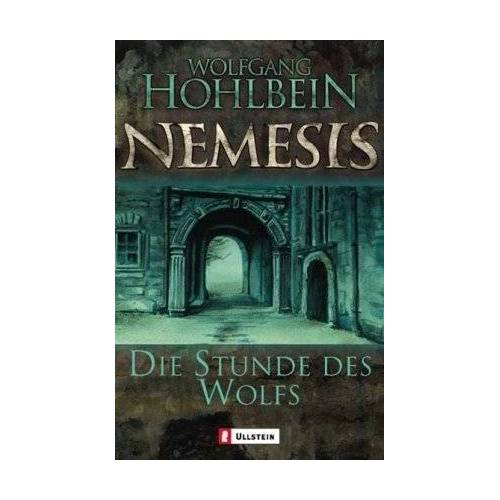 Wolfgang Hohlbein - Die Stunde des Wolfs: Nemesis Band 5 (Die Nemesis-Reihe) - Preis vom 22.02.2020 06:00:29 h