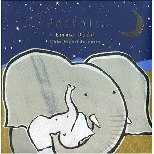 Emma Dodd - Parfois ... - Preis vom 17.01.2021 06:05:38 h