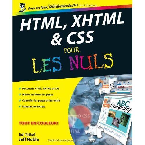 Ed Tittel - HTML, XHTML & CSS pour les nuls - Preis vom 22.02.2021 05:57:04 h