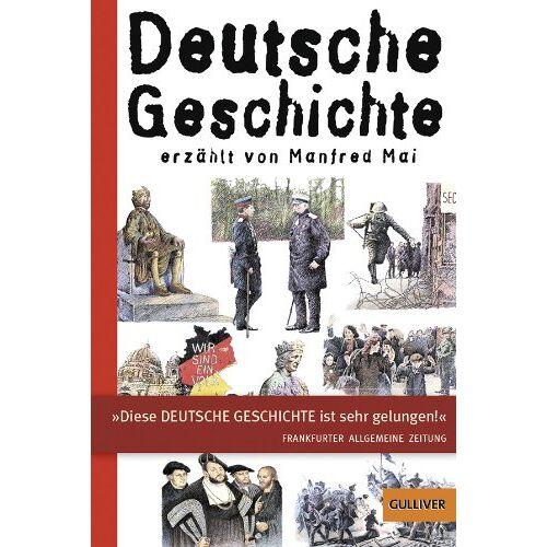 Manfred Mai - Deutsche Geschichte (Gulliver) - Preis vom 13.05.2021 04:51:36 h