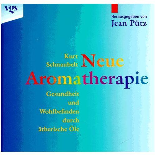 Kurt Schnaubelt - Neue Aromatherapie - Gesundheit und Wohlbefinden durch ätherische Öle - Preis vom 24.02.2021 06:00:20 h