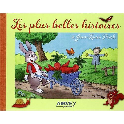 Jean-Louis Pesch - Les plus belles histoires de Jean-Louis Pesch - Preis vom 14.04.2021 04:53:30 h