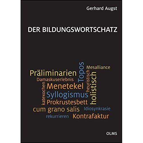 Gerhard Augst - Der Bildungswortschatz: Darstellung und Wörterverzeichnis. - Preis vom 31.03.2020 04:56:10 h