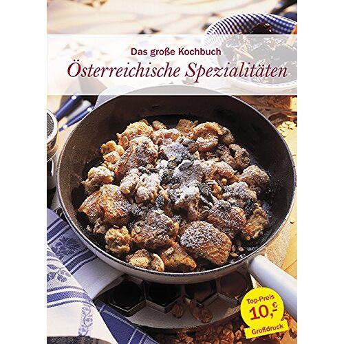 - Das große Kochbuch Österreichische Spezialitäten - Preis vom 07.03.2021 06:00:26 h