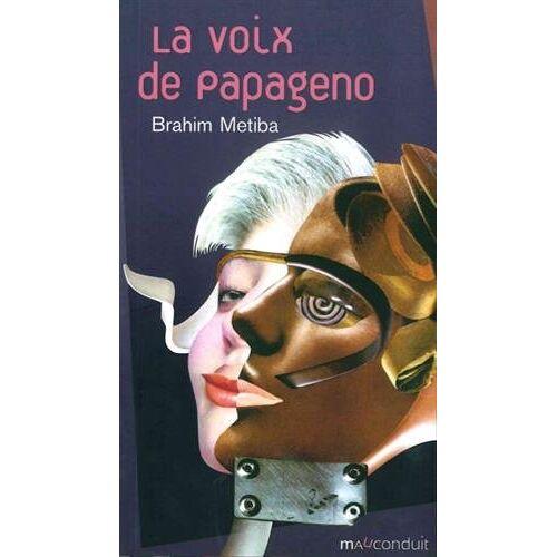- La voix de Papageno - Preis vom 06.05.2021 04:54:26 h