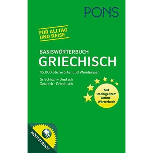 - PONS Basiswörterbuch Griechisch: Griechisch-Deutsch / Deutsch-Griechisch - Preis vom 25.02.2021 06:08:03 h