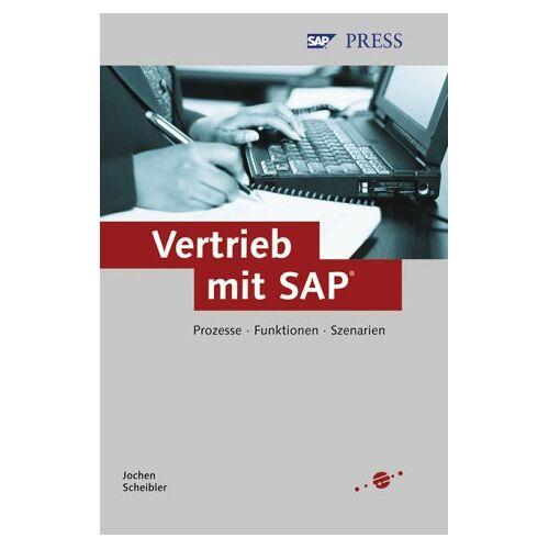 Jochen Scheibler - Vertrieb mit SAP - Prozesse, Funktionen, Szenarien (SAP PRESS) - Preis vom 16.04.2021 04:54:32 h