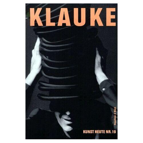 Jürgen Klauke - Kunst heute, Nr.19, Klauke - Preis vom 24.01.2021 06:07:55 h