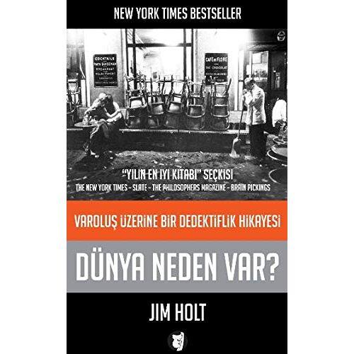 Jim Holt - Dünya Neden Var: Varolus Üzerine Bir Dedektiflik Hikayesi - Preis vom 18.11.2020 05:46:02 h