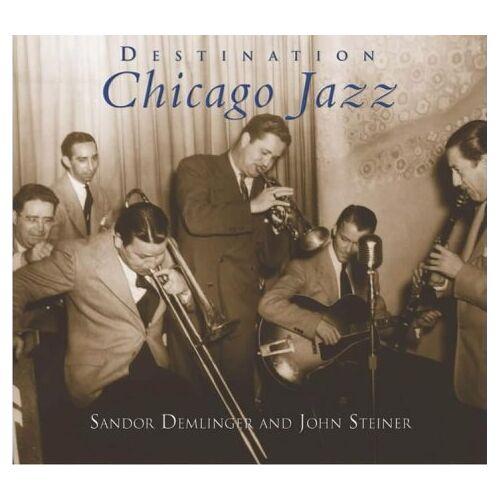 Sandor Demlinger - Destination Chicago Jazz - Preis vom 11.04.2021 04:47:53 h
