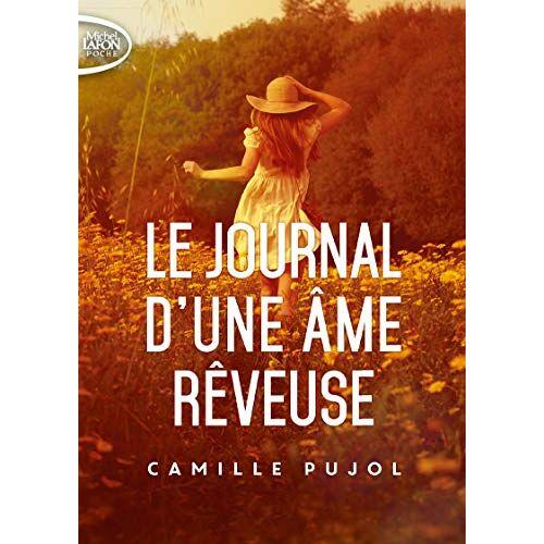 - Journal d'une âme rêveuse - Preis vom 20.10.2020 04:55:35 h