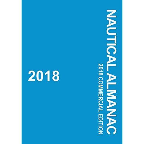 Uk Hydrographic - 2018 Nautical Almanac - Preis vom 09.05.2021 04:52:39 h