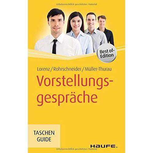 Michael Lorenz - Vorstellungsgespräche (Haufe TaschenGuide) - Preis vom 20.01.2021 06:06:08 h