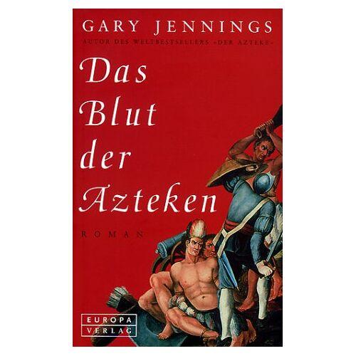 Gary Jennings - Das Blut der Azteken - Preis vom 12.05.2021 04:50:50 h