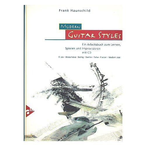 Frank Haunschild - Modern Guitar Styles: Ein Arbeitsbuch zum Lernen, Spielen und Improvisieren. Gitarre. Lehrbuch mit CD. - Preis vom 13.05.2021 04:51:36 h