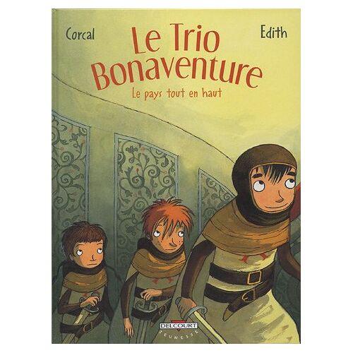 - Le Trio Bonaventure, Tome 2 : Le Pays tout en haut - Preis vom 18.10.2020 04:52:00 h
