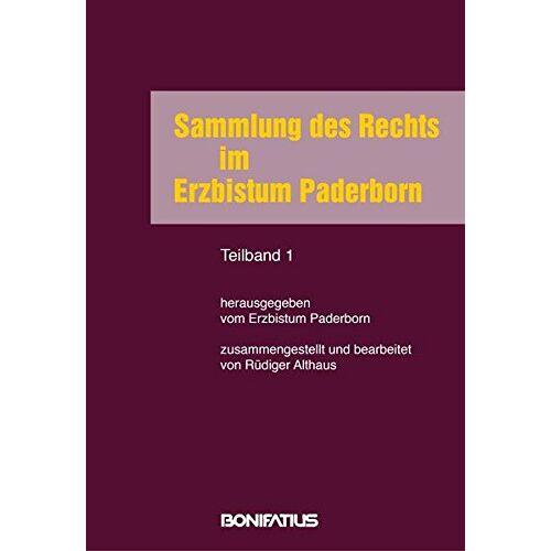 Erzbistum Paderborn - Sammlung des Rechts im Erzbistum Paderborn - Preis vom 20.10.2020 04:55:35 h