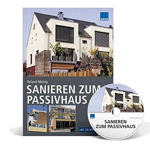 Roland Matzig - Sanieren zum Passivhaus - Preis vom 16.01.2021 06:04:45 h