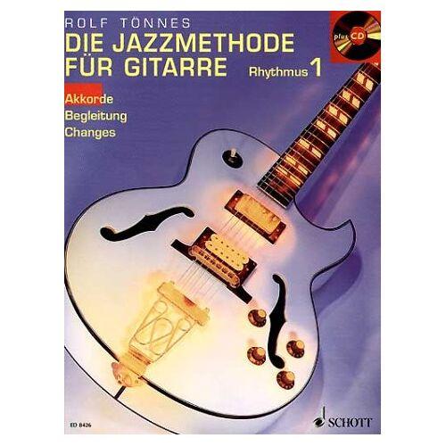 Rolf Tönnes - Die Jazzmethode für Gitarre - Rhythmus: Akkorde - Begleitung - Changes. Gitarre. Ausgabe mit CD. - Preis vom 20.10.2020 04:55:35 h